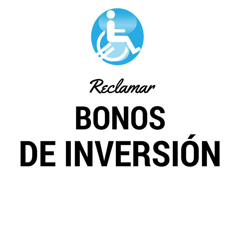 Reclamar banco afectados BONOS DE INVERSION
