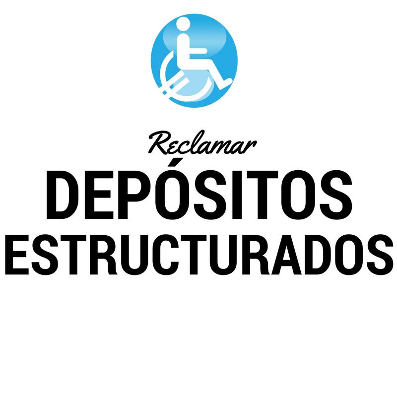 Reclamar banco afectados DEPOSITOS ESTRUCTURADOS
