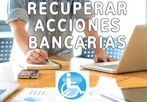 RECLAMAR ACCIONES DE BANCOS