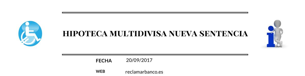Reclamar Hipotecas Multidivisa Nueva Sentencia