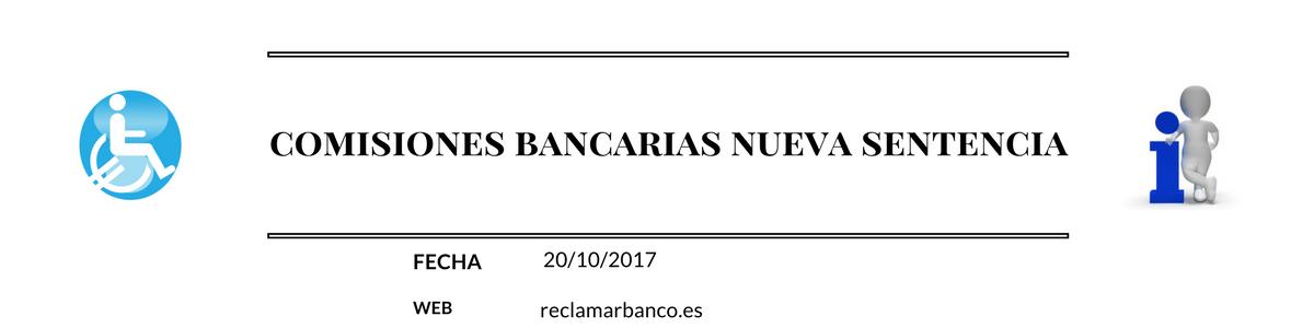 Nueva sentencia Comisiones Bancarias