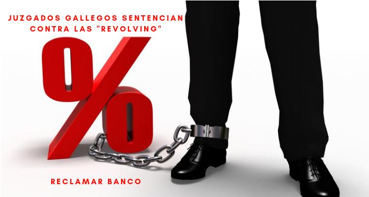Juzgados gallegos sentencian contra las «revolving»